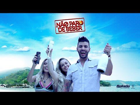 Gusttavo Lima - Não Paro de Beber - (Clipe Oficial)