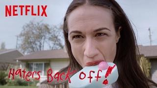 getlinkyoutube.com-Haters Back Off | Trailer [HD] | Netflix