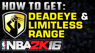 getlinkyoutube.com-NBA2K16 - Deadeye & Limitless Range Badges