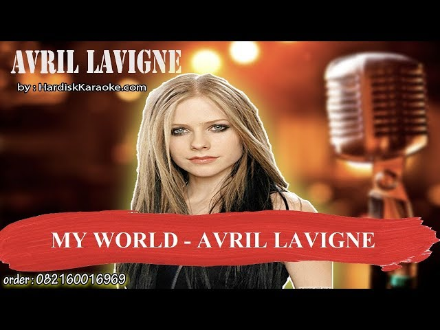 MY WORLD   AVRIL LAVIGNE Karaoke