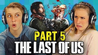 getlinkyoutube.com-THE LAST OF US: PART 5 (Teens React: Gaming)