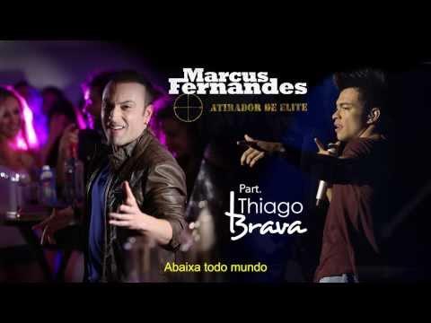 ATIRADOR DE ELITE - MARCUS FERNANDES com participação do THIAGO BRAVA