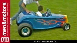 getlinkyoutube.com-Tot Rod - Hot Rods For Kid