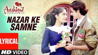 getlinkyoutube.com-Nazar Ke Samne Lyrical Video || Aashiqui || Kumar Sanu, Anuradha Paudwal