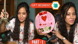 getlinkyoutube.com-Gift Segment: Preetika Rao Receives Gifts From Fans | Part 1