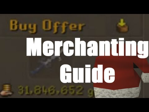 RuneScape Merchanting Guide 2012 (Item Flipping)