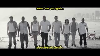 getlinkyoutube.com-See You Again-แปลไทย ( PaulWalker Tribute )