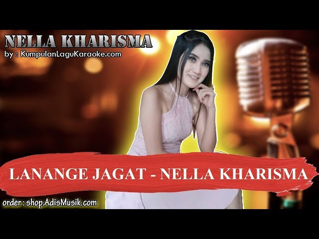LANANGE JAGAT - NELLA KHARISMA Karaoke