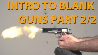 getlinkyoutube.com-Blank Firing Replica Guns - An introduction - Part 2/2