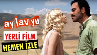 getlinkyoutube.com-Ay Lav Yu - Full Film (Tek Parça)