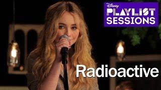 getlinkyoutube.com-Sabrina Carpenter | Radioactive Imagine Dragons Cover | Disney Playlist Sessions