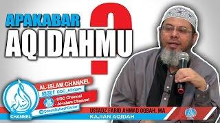 Apa kabar AqidahMU - Ust. Farid Ahmad Okbah, MA