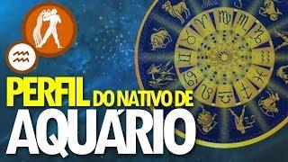 getlinkyoutube.com-Perfil do Nativo de Aquário