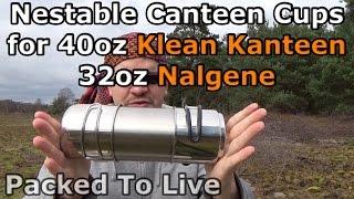 getlinkyoutube.com-Nestable Cups for 40oz Klean Kanteen and 32oz Nalgene
