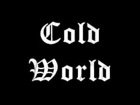 Cold World -  Mac Chris x PzY x Soe Heartlesz x West Loc