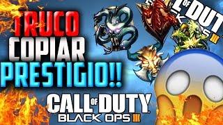 getlinkyoutube.com-TRUCO DE BO3 COPIAR PRESTIGIO!!!!! /BLACK OPS 3 (funciona)