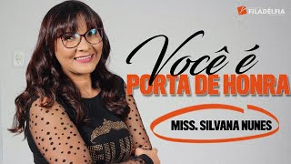 getlinkyoutube.com-Missionária Silvana Nunes - Você é porta de Honra.