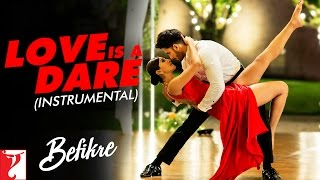 getlinkyoutube.com-Love Is A Dare - Instrumental | Befikre | Ranveer Singh | Vaani Kapoor | Vishal and Shekhar
