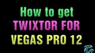 getlinkyoutube.com-How to get Twixtor for Vegas Pro 12 and 13 (64 bit only)