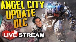 getlinkyoutube.com-TITANFALL 2: ANGEL CITY DLC IS AWESOME!! (+ GIVEAWAY) | Live Stream