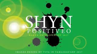 Shyn - Positiveo Official Audio 2018