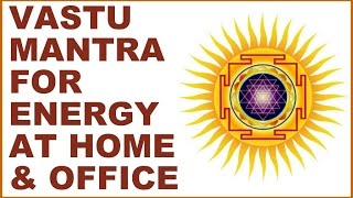 getlinkyoutube.com-VASTU-DOSH MANTRA : FOR ENERGIZING YOUR HOME & OFFICE : VERY POWERFUL