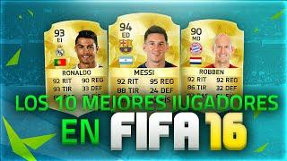 getlinkyoutube.com-FIFA 16 | LOS 10 MEJORES JUGADORES | Ultimate Team | DjMaRiiO