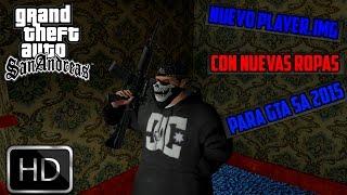 getlinkyoutube.com-GTA SA: Nuevo player.img [Con Nuevas Ropas,Gorros etc] HD 2015