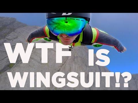 WTF IS WINGSUIT FLYING!?