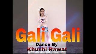 KGF: Gali Gali Dance Video | Neha Kakkar | Mouni Roy | Khushi  Rawat l Choreography