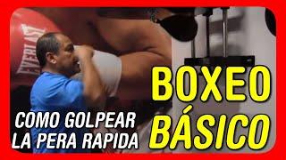 Clases de Boxeo para principiantes - Aprendiendo a pegar a la pera rápida o pera de velocidad