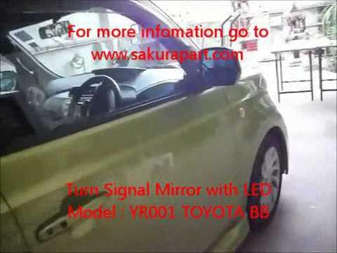 Turn Signal Mirror with LED Model : YR001 TOYOTA BB