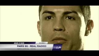 Paris Saint-Germain - Real Madrid en direct et en exclusivité sur beIN SPORTS width=