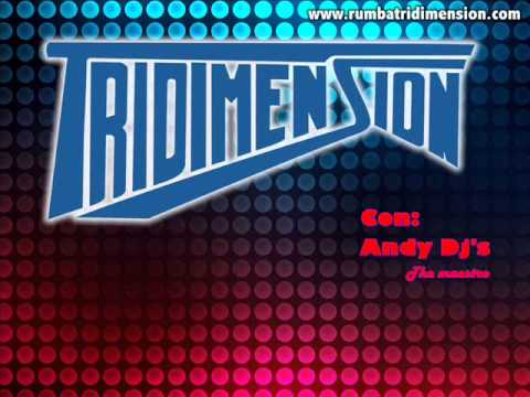 Andy Dj's Sonando con Tridimension.