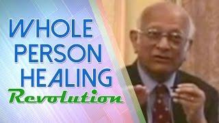 Whole Person Healing Revolution - Prof. Rustum Roy width=