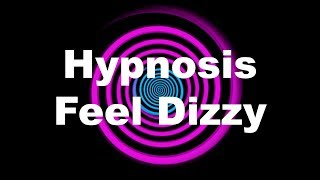 Hypnosis: Feel Dizzy (Request)