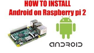 getlinkyoutube.com-How To install Android On Raspberry pi 2