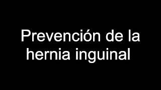 getlinkyoutube.com-Prevención de la hernia inguinal