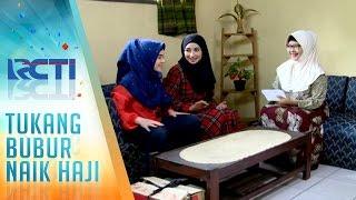 getlinkyoutube.com-Tukang Bubur Naik Haji Eps 2170 Part 4 [TBNH] [15 Jan 2017]