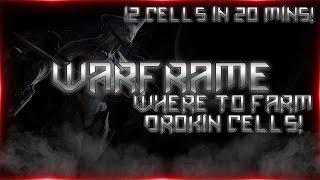 getlinkyoutube.com-Warframe - How Get Get Orokin Cells 2017!