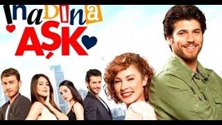 getlinkyoutube.com-İnadına Aşk 7 Bölüm Tek Parça İzle