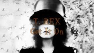 T. Rex - Get It On [Lyrics] [HD]
