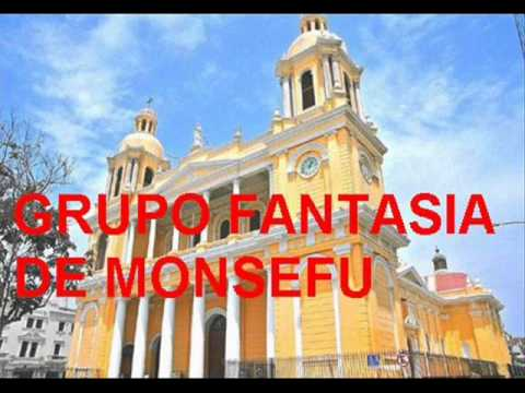 GRUPO FANTASIA DE MONSEFU (ORIGINAL)