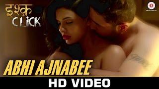 getlinkyoutube.com-Abhi Ajnabee - Ishq Click   Sara Loren, Adhyayan Suman & Sanskriti Jain   Samira Koppikar