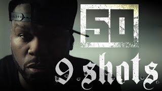 50 Cent - 9 Shots (Official Music Video)