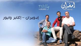 getlinkyoutube.com-Imghrane - Idwiran - Ikabr Wayyur (Official Audio) | إمغران - إدويران – إكابر وايور