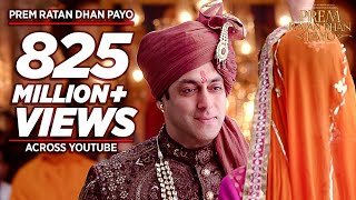 getlinkyoutube.com-'PREM RATAN DHAN PAYO' Title Song (Full VIDEO) | Salman Khan, Sonam Kapoor | T-Series