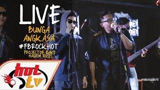 (LIVE) BUNGA ANGKASA - PROJECTOR BAND X HAQIEM RUSLI : FB ROCK HOT