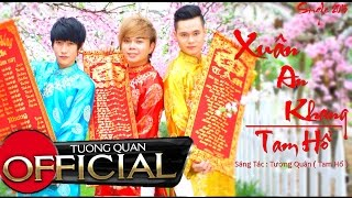 getlinkyoutube.com-Xuân An Khang - Tam Hổ [Official HD]