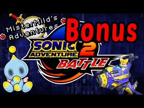 MisterMild's Adventures: Sonic Adventure 2 Battle - BONUS - The warm-up Stage